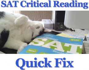 SAT Critical Reading Quick Fix